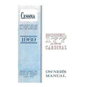 Cessna 177 - Cessna 177A & Cardinal 1969 Owner's Manual