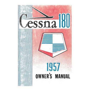 Cessna 180 - Cessna 180A 1957 Owner's Manual