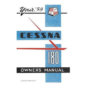 Cessna 180 - Cessna 180A 1958 Owner's Manual