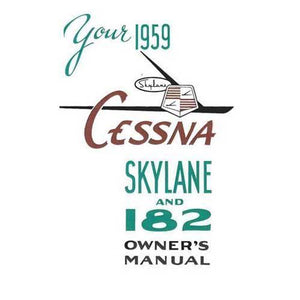 Cessna 182 - Cessna 182B Skylane 1959 Owner's Manual
