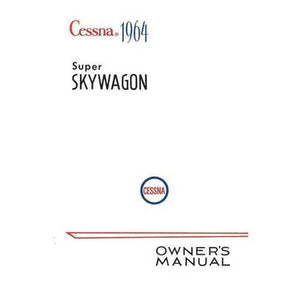Cessna 206 - Cessna 206 Super Skywagon 1964 Owner's Manual