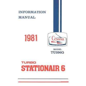 Cessna 206 - Cessna Turbo U206G Stationair 6 1981 Pilot's Information Manual (D1204-13)