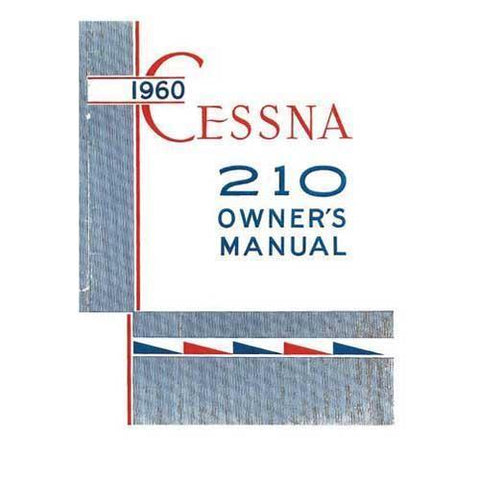 Cessna 210 - Cessna 210 1960 Owner's Manual