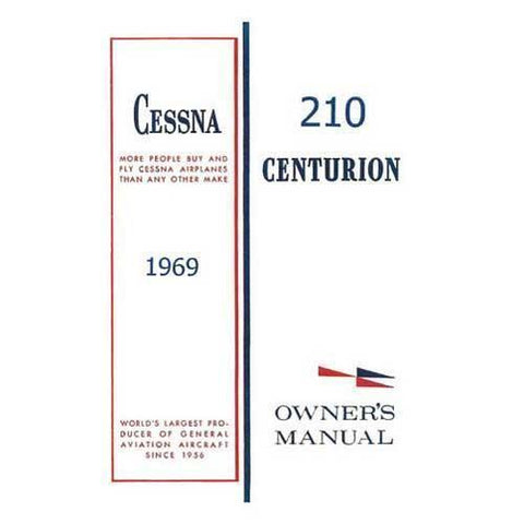 Cessna 210 - Cessna 210J Centurion1969 Owner's Manual