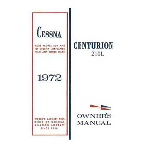 Cessna 210 - Cessna 210L Centurion 1972 Owner's Manual