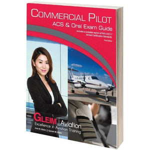 Commercial Pilot - Gleim Commercial Pilot ACS & Oral Exam Guide