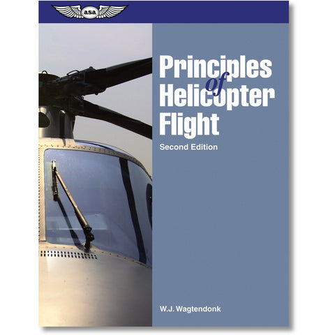 Helicopter Pilot - ASA Principles Of Helicopter Flight