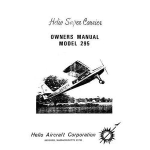 Helio Aircraft - Helio Aircraft 295 Super Courier 1965 Owner's Manual (HE295-65-O)