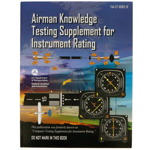 Instrument Rating - ASA Airman Knowledge Testing Supplement - Instrument Rating