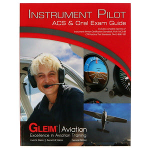 Instrument Rating - Gleim Instrument Pilot ACS & Oral Exam Guide