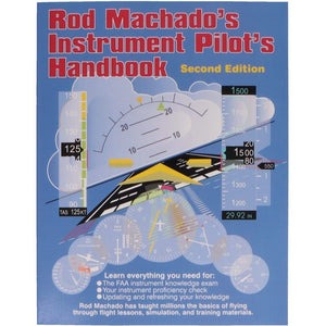 Instrument Rating - Rod Machado Instrument Pilot Handbook