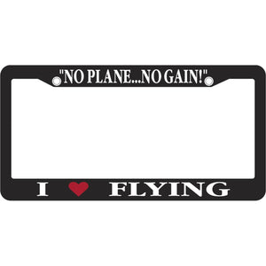 License Frames & Plates - Pilot Toys I Heart Flying No Plane... No Gain! License Frame