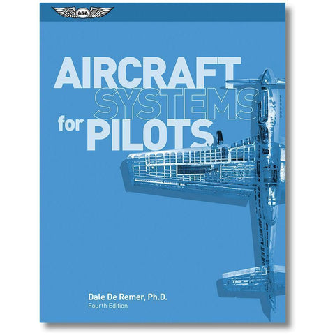 Maintenance & Ownership - ASA Aircraft Systems For Pilots By Dale De Remer