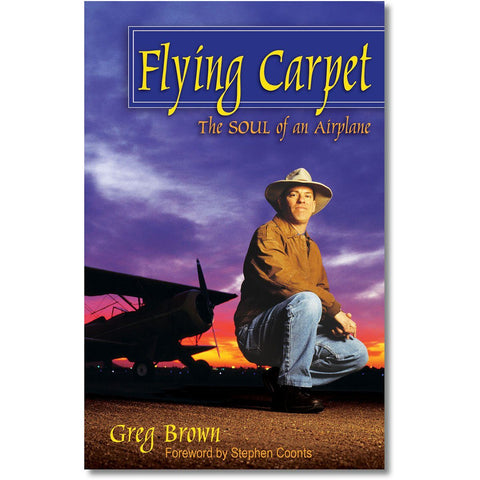 Non-Training Books And DVDs - ASA Flying Carpet: The Soul Of An Airplane