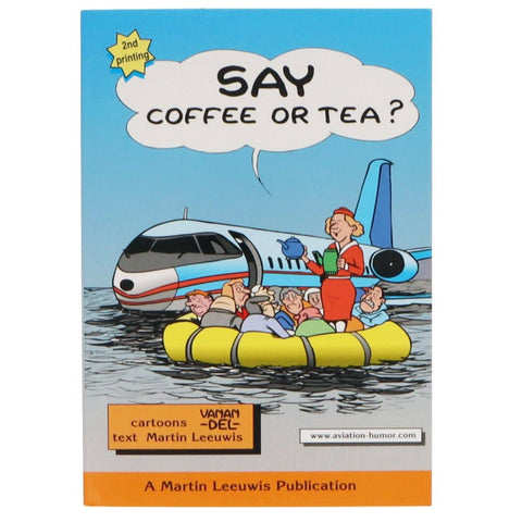 Non-Training Books And DVDs - Aviation Humor Say Coffee Or Tea (2001)