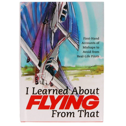 Non-Training Books And DVDs - I Learned About Flying From That Book