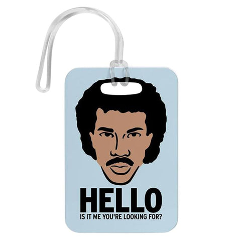 Pins Patches Lanyards Keychains - Hello, Is It Me You're Looking For? Luggage Tag