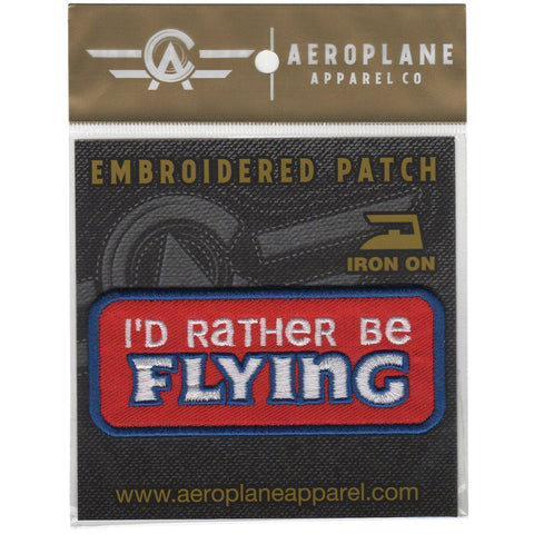 Pins Patches Lanyards Keychains - I'd Rather Be Flying Embroidered Patch (Iron On Application)