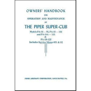 Piper Cub - Piper PA18-95,135,PA18A-135 SuperCub Owner's Manual (part# 752-398)