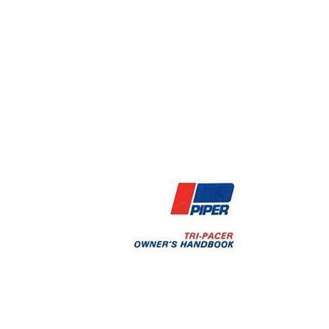 Piper Pacer - Piper PA22-150, PA22-160 Tri-Pacer Owner's Manual (part# 753-526)