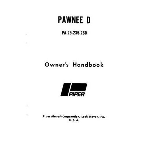 Piper Pawnee - Piper PA25-235,PA25-260D 1973&up Owner's Manual (part# 761-586)