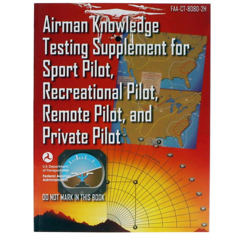Private Pilot - ASA Airman Knowledge Testing Supplement - Sport, Recreational, Remote And Private Pilot