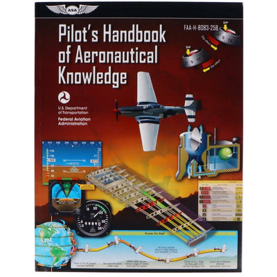 Private Pilot - ASA Pilot's Handbook Of Aeronautical Knowledge