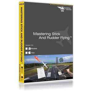Private Pilot - Aviation Tutorials Mastering Stick And Rudder Flying 3.0
