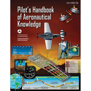 Private Pilot - FAA Pilot's Handbook Of Aeronautical Knowledge FAA-H-8083-25B