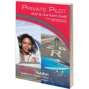Private Pilot - Gleim Private Pilot ACS & Oral Exam Guide
