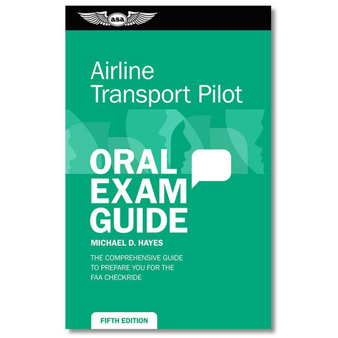 Professional Pilot - ASA Oral Exam Guide: Airline Transport Pilot (Fifth Edition)