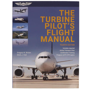 Professional Pilot - ASA Turbine Pilot's Flight Manual, 4th Edition