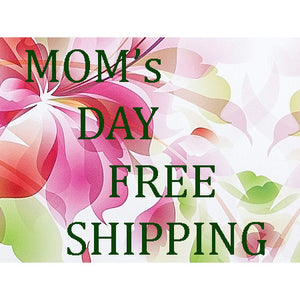 Mother's Day FREE SHIPPING