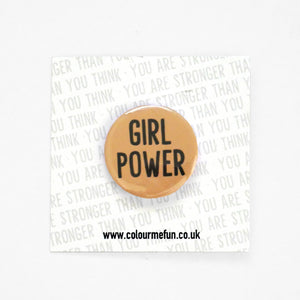 Feminist Slogan Button Badges