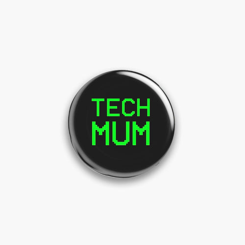 Tech Mum/Mom Pin Badge