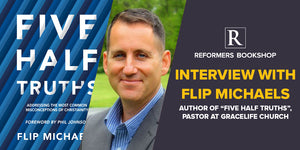 Reformers Interview: Flip Michaels author of 'Five Half-Truths'