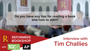 Tips on Reading a Book - Tim Challies