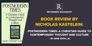 Postmodern times – A Christian guide to contemporary thought and culture