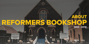 About Reformers Bookshop