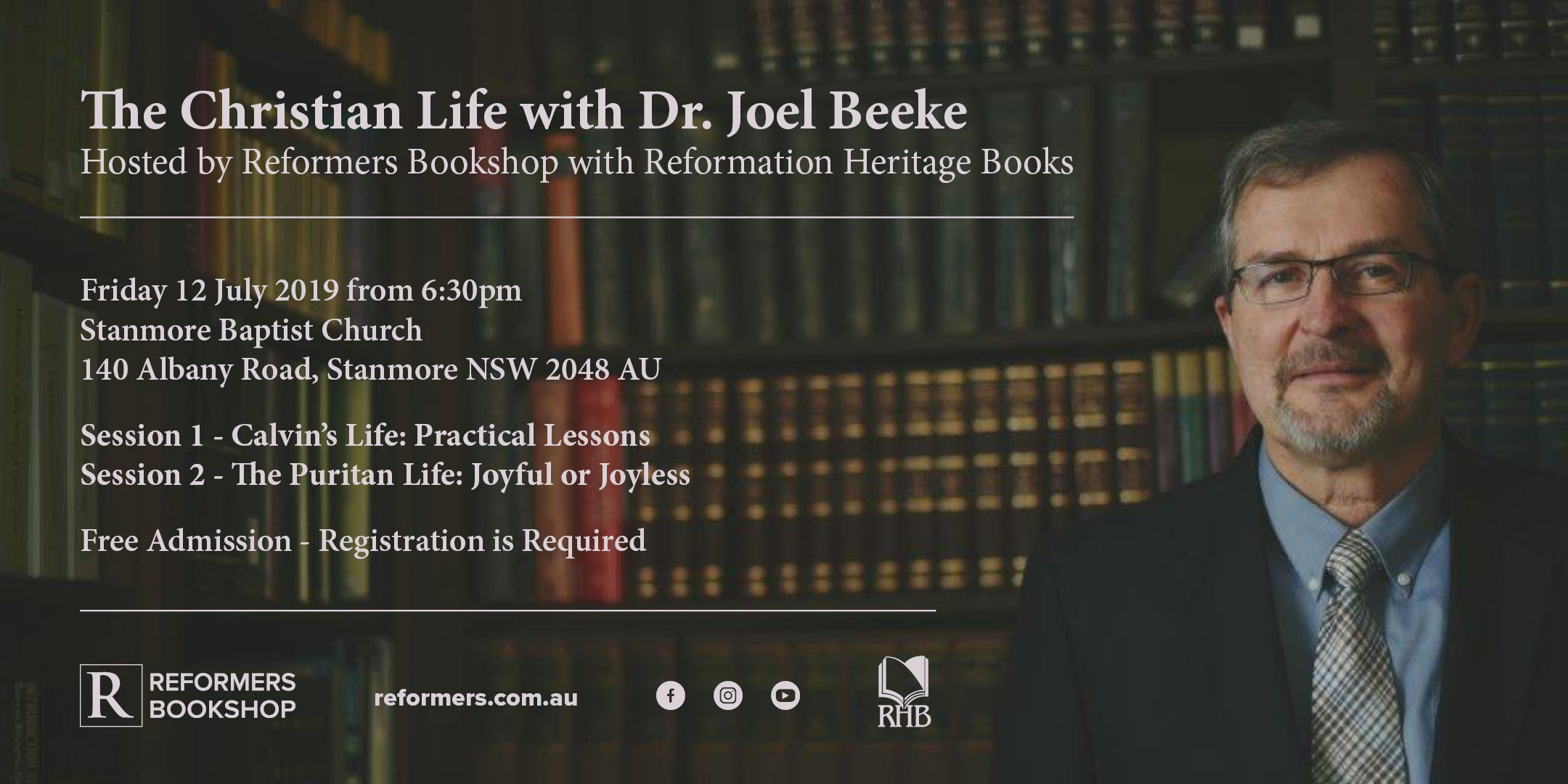 Reformers Event: The Christian Life with Dr  Joel Beeke – Reformers