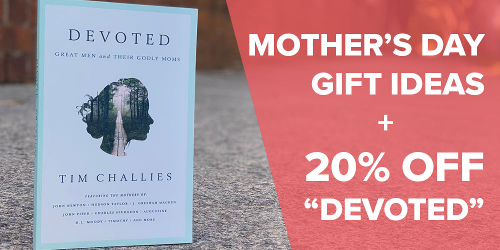 Mother's Day Gift Ideas + 20% OFF Devoted