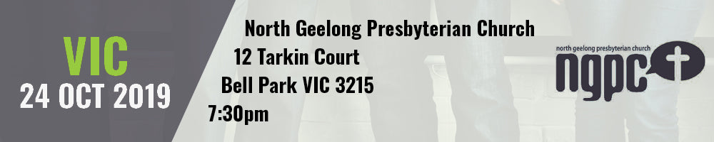 VIC 24 Oct 2019, Hosted by North Geelong Presbyterian Church