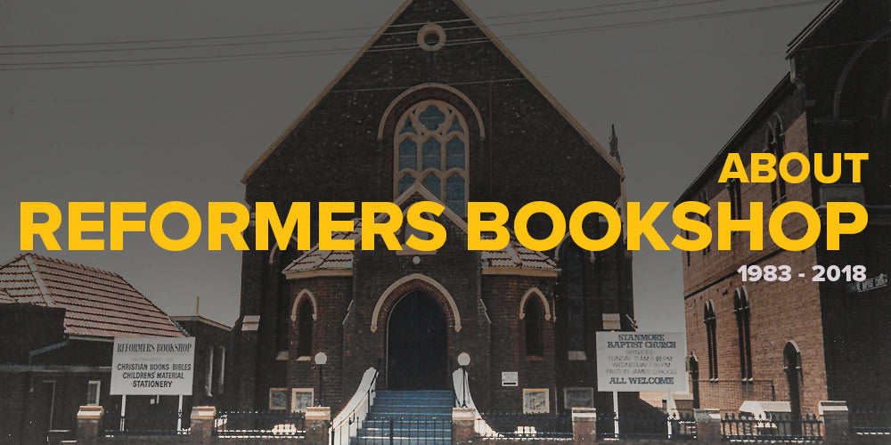 About Reformers Bookshop -- 1983-2018