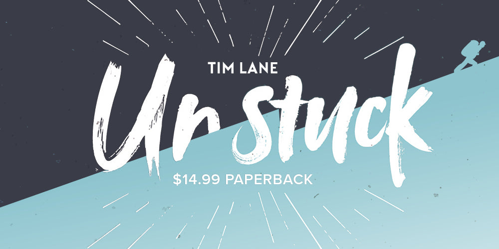 Unstuck -- By Tim Lane