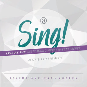 Sing! Psalms Ancient and Modern by Getty, Keith & Kristyn (768721629) Reformers Bookshop