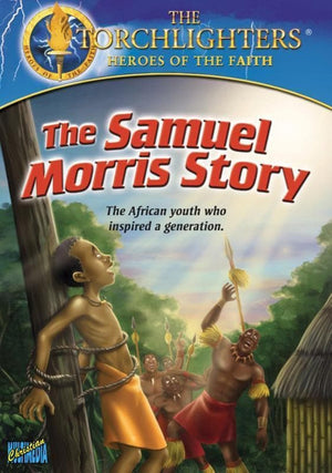 727985014579-Samuel Morris Story, The-Christian History Institute