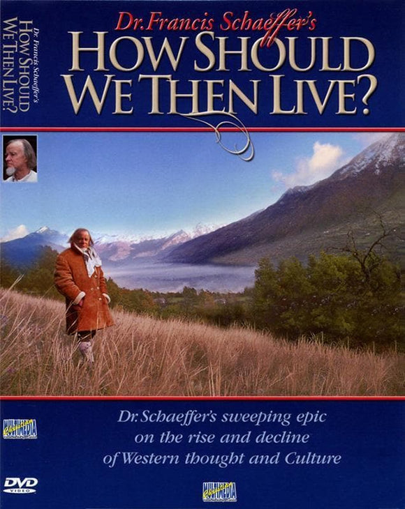 780701900099-How Should We Then Live-Schaeffer, Francis