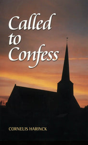 Called to Confess