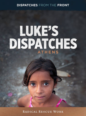 Luke's Dispatches Episode 4: Radical Rescue Work by Keesee, Tim (195269005917) Reformers Bookshop
