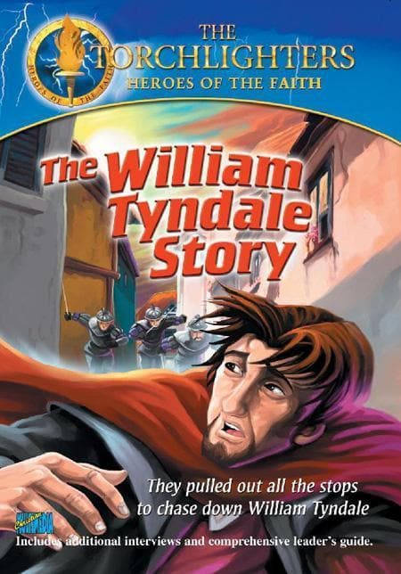 727985008073-William Tyndale Story, The-Christian History Institute